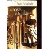 """Afficher """"Rose et le lilas (La)"""""""