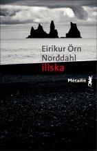 "Afficher ""Illska"""