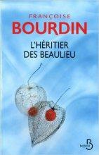 vignette de 'L'héritier des Beaulieu (Françoise Bourdin)'