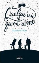 vignette de 'Quelqu'un qu'on aime (Séverine Vidal)'