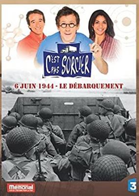"""Afficher """"C'est pas sorcier 6 juin 1944, le Débarquement"""""""