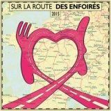 """Afficher """"Sur la route des Enfoirés 2015"""""""