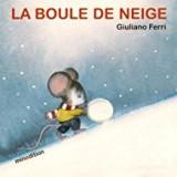vignette de 'La Boule de neige (Giuliano Ferri)'