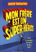 """Afficher """"Mon frère est un superhéros n° 1"""""""