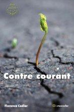 """Afficher """"Contre courant"""""""