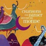 """Afficher """"Chansons pour danser autour du monde"""""""