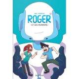 vignette de 'Roger et ses humains n° 1 (Cyprien Iov)'