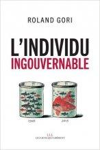 vignette de 'L'individu ingouvernable (Roland Gori)'