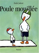 """Afficher """"Poule mouillee"""""""