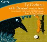 """Afficher """"Corbeau et le Renard et autres fables (Le)"""""""