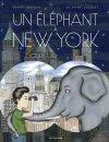 vignette de 'Un éléphant à New York (Benoît Broyart)'