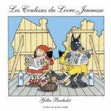 vignette de 'Les coulisses du livre jeunesse (Gilles Bachelet)'
