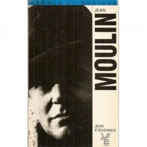 """Afficher """"Jean Moulin (1899-1943) et l'organisation de la Résistance"""""""