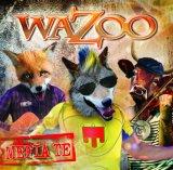 vignette de 'Mefia te (Wazoo)'