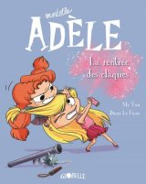 """Afficher """"Mortelle Adèle n° 9 rentrée des claques (La)"""""""