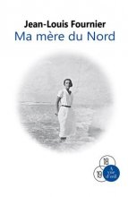 vignette de 'Ma mère du Nord (Jean - Louis Fournier)'