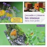 """Afficher """"J'accueille et j'observe les oiseaux dans mon jardin"""""""