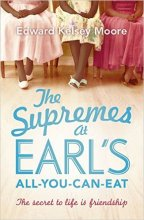 vignette de 'The suprêmes at Earl's All-you-can-eat (Edward Kelsey Moore)'