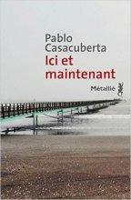 vignette de 'Ici et maintenant (Pablo Casacuberta)'