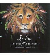 vignette de 'Le lion qui avait perdu sa crinière (Malika Halbaoui)'