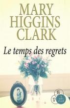 vignette de 'Le temps des regrets (Mary Higgins Clark)'
