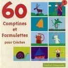 """Afficher """"60 comptines et formulettes pour crèches"""""""