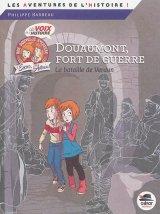 """Afficher """"Douaumont, fort de guerre"""""""