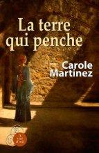 vignette de 'La terre qui penche (Martinez, Carole)'