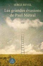 """Afficher """"Les grandes évasions de Paul Métral"""""""