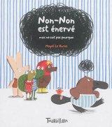 vignette de 'Non-Non est énervé (Magali Le Huche)'