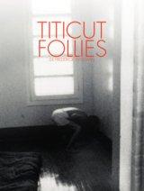 """Afficher """"Titicut Follies"""""""