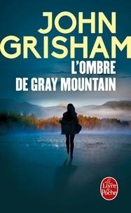 """Afficher """"L'ombre de Gray Mountain"""""""