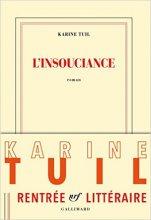 vignette de 'L'Insouciance (Karine Tuil)'