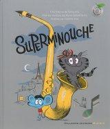 """Afficher """"Superminouche"""""""