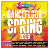 "Afficher ""Fun radio dancefloor spring 2016"""