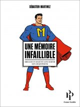"""Afficher """"Une mémoire infaillible"""""""