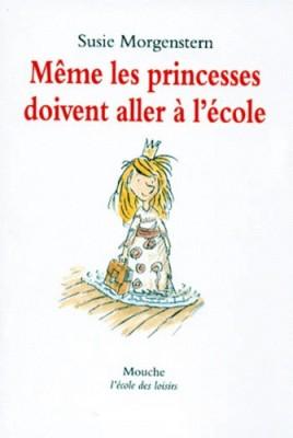 """Afficher """"Même les princesses doivent aller à l'école"""""""