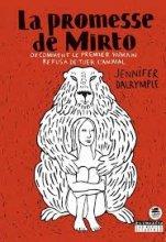 vignette de 'La promesse de Mirto ou comment le premier humain refusa de tuer l'animal (Jennifer Dalrymple)'