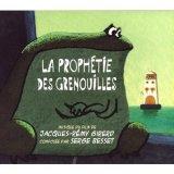 """Afficher """"La Prophétie des Grenouilles : bande originale du film d'animation de Jacques-Rémy Girerd"""""""