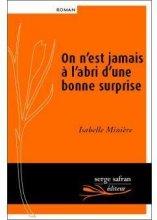 vignette de 'On n'est jamais à l'abri d'une bonne surprise (Isabelle Minière)'
