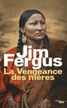 vignette de 'Mille femmes blanches n° 2<br /> La vengeance des mères (Jim Fergus)'