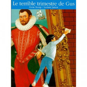 "Afficher ""Le terrible trimestre de Gus"""