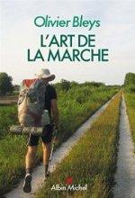 vignette de 'L'art de la marche (Olivier Bleys)'