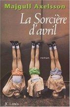 """Afficher """"Sorciere d'avril (La)"""""""