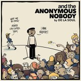 """Afficher """"And the anonymous nobody"""""""