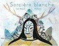 """Afficher """"Sorcière blanche"""""""
