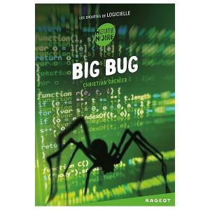 """Afficher """"Les Enquêtes de Logicielle Big bug"""""""