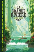 """Afficher """"La Grande rivière"""""""