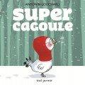 vignette de 'Super cagoule (Antonin Louchard)'