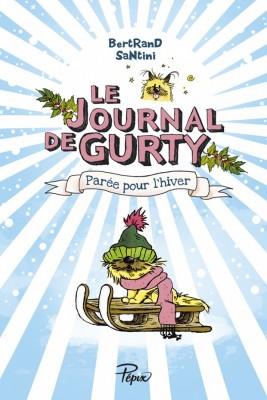 vignette de 'Le journal de Gurty n° 2<br /> Parée pour l'hiver (Bertrand Santini)'